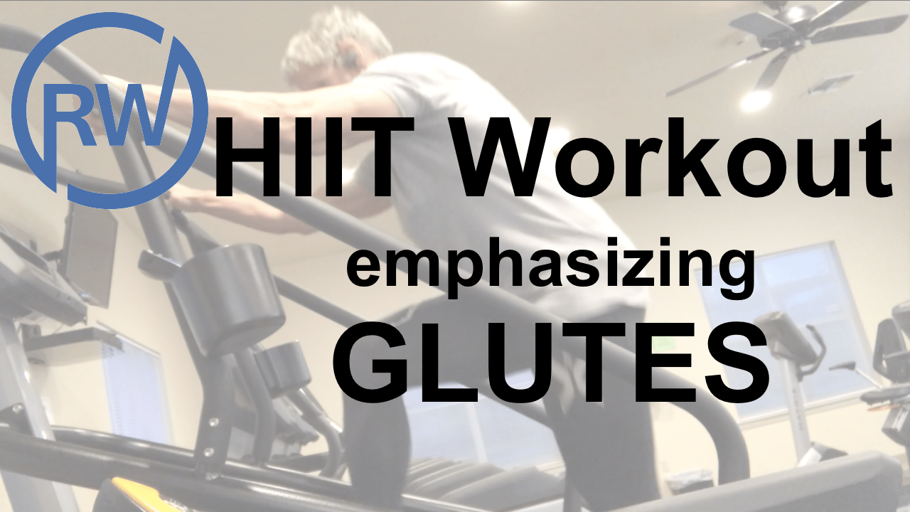 HIIT Workout emphasizing Glutes-Stair Step Machine